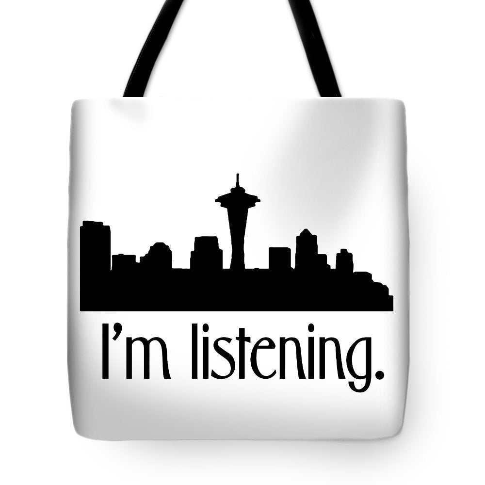 I'm Listening.  From Kacl In Seattle, Dr. Crane Is Here To Help.  - Tote Bag
