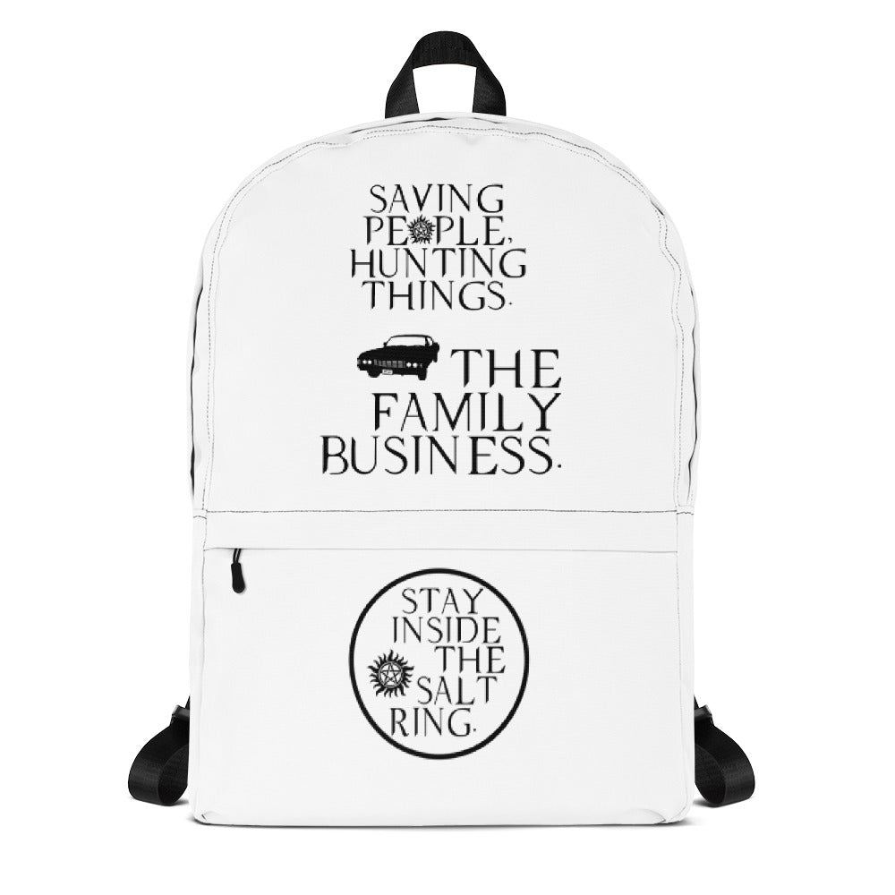 Supernatural Backpack.  Saving People, Hunting Things.  The Family Business and Stay Inside The Salt Ring.