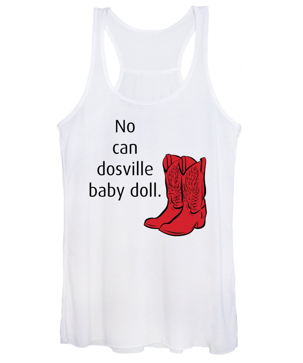 No Can Dosville Baby Doll, Himym. - Women's Tank Top