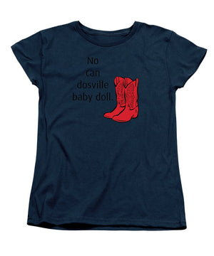 No Can Dosville Baby Doll, Himym. - Women's T-Shirt (Standard Fit)