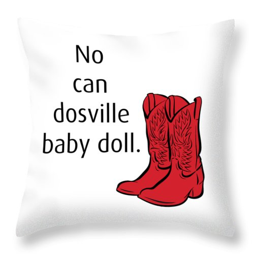 No Can Dosville Baby Doll, Himym. - Throw Pillow