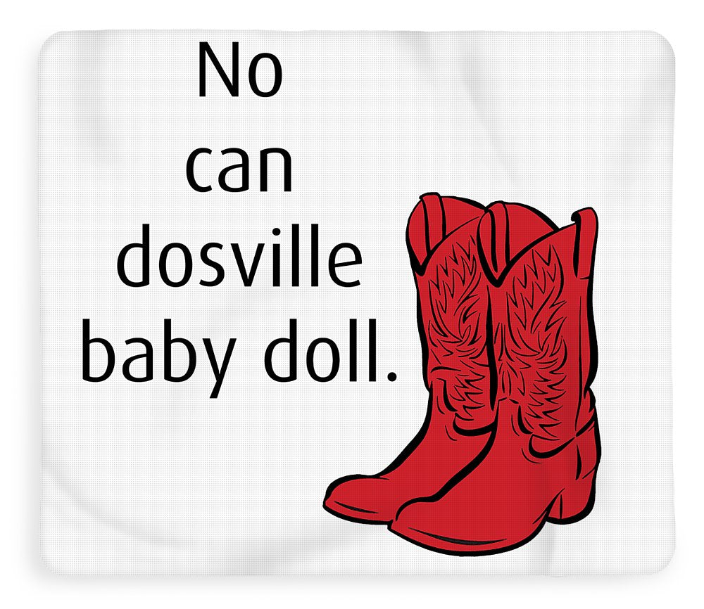 No Can Dosville Baby Doll, Himym. - Blanket