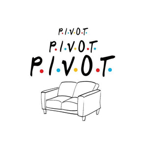 Pivot, Pivot, Pivot.  Friends, The One With The Couch And The Pivot Story Line.  - Art Print