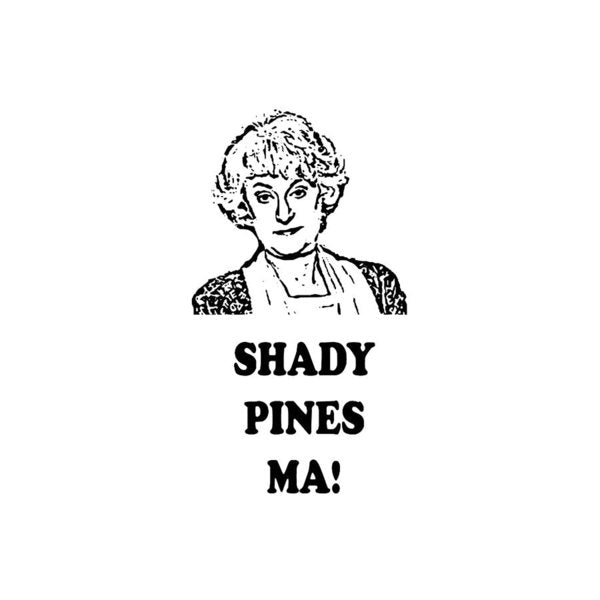 Shady Pines Ma, Dorothy Zbornak.  Golden Girls Favorites.  - Art Print