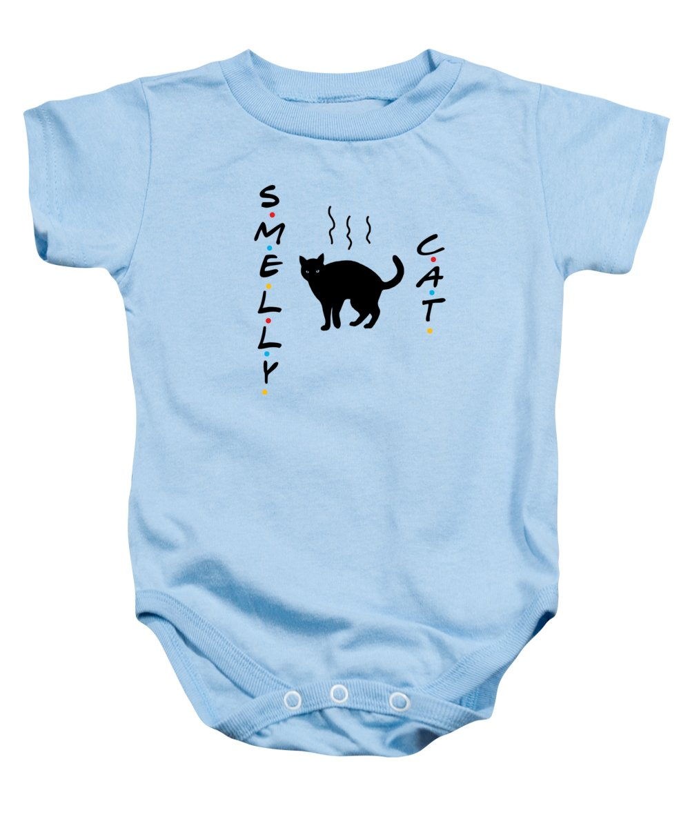 Smelly Cat, Smelly Cat, What Are They Feeding You? Friends, The One With The Smelly Cat Song.  - Baby Onesie