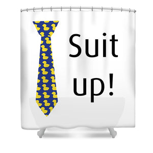 Suit Up, How I Met Your Mother. Himym. - Shower Curtain