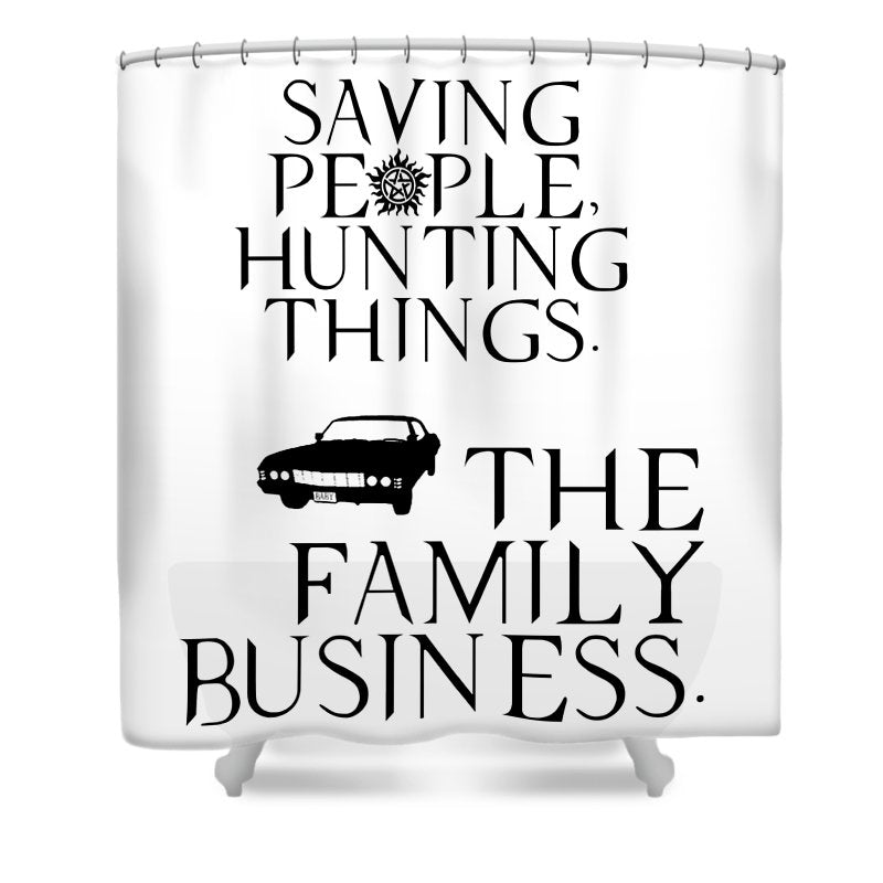 Supernatural Saving People Hunting Things - Shower Curtain