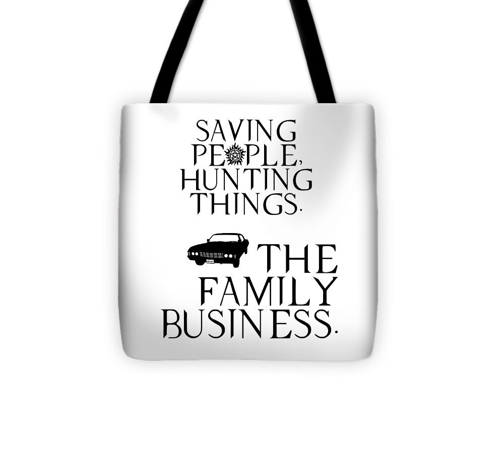 Supernatural Saving People, Hunting Things. The Family Business With Anti Possession Symbol. - Tote Bag