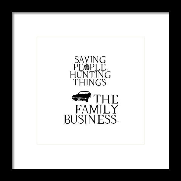 Supernatural Saving People, Hunting Things. The Family Business With Anti Possession Symbol. - Framed Print