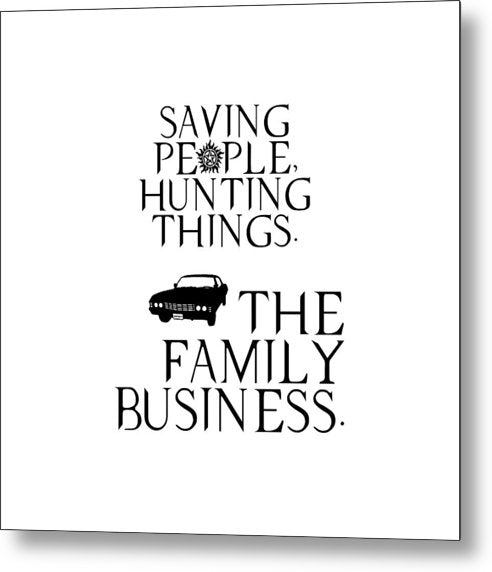 Supernatural Saving People, Hunting Things. The Family Business With Anti Possession Symbol. - Metal Print