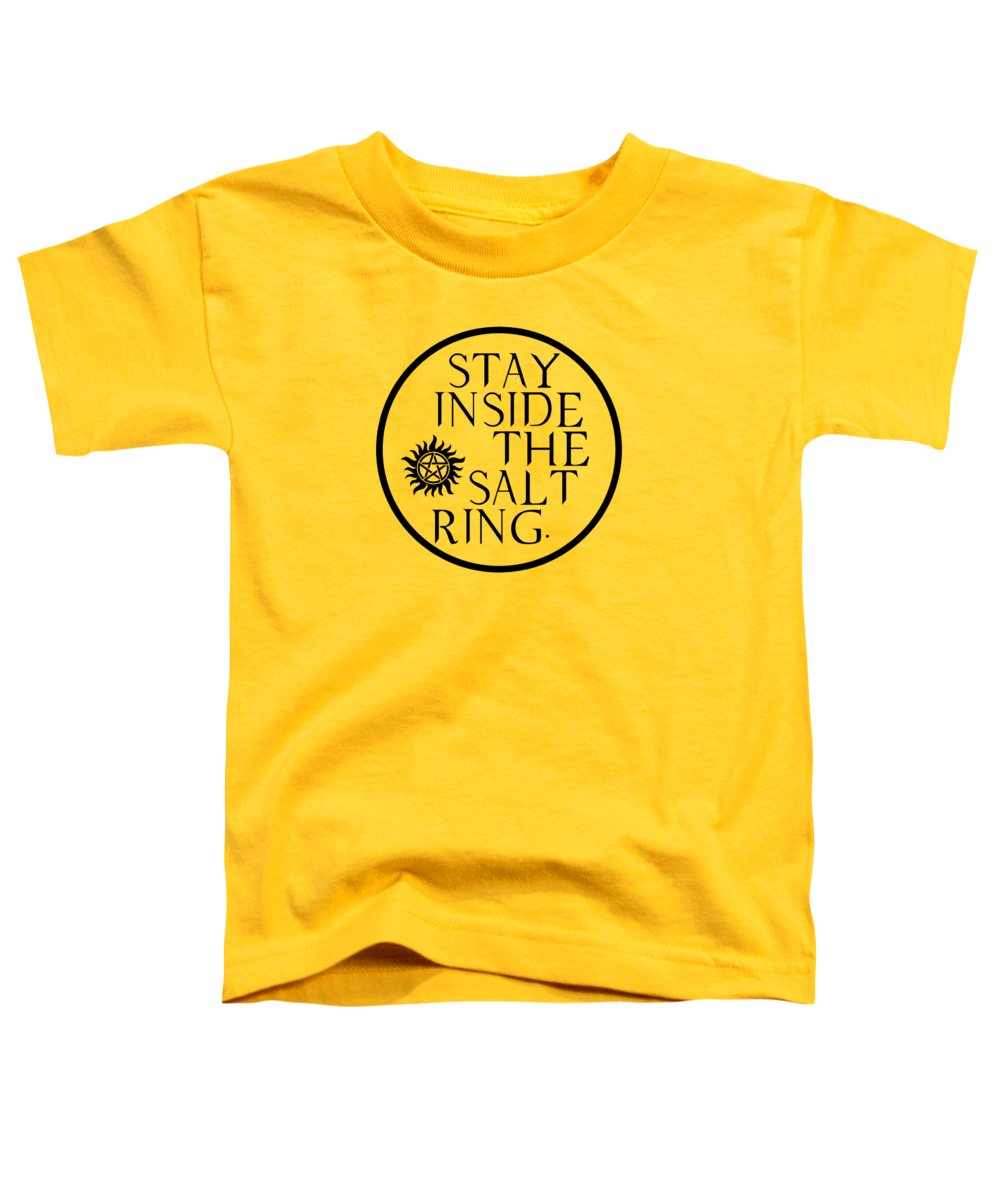 Supernatural Stay Inside The Salt Ring With Anti Possession Symbol - Toddler T-Shirt