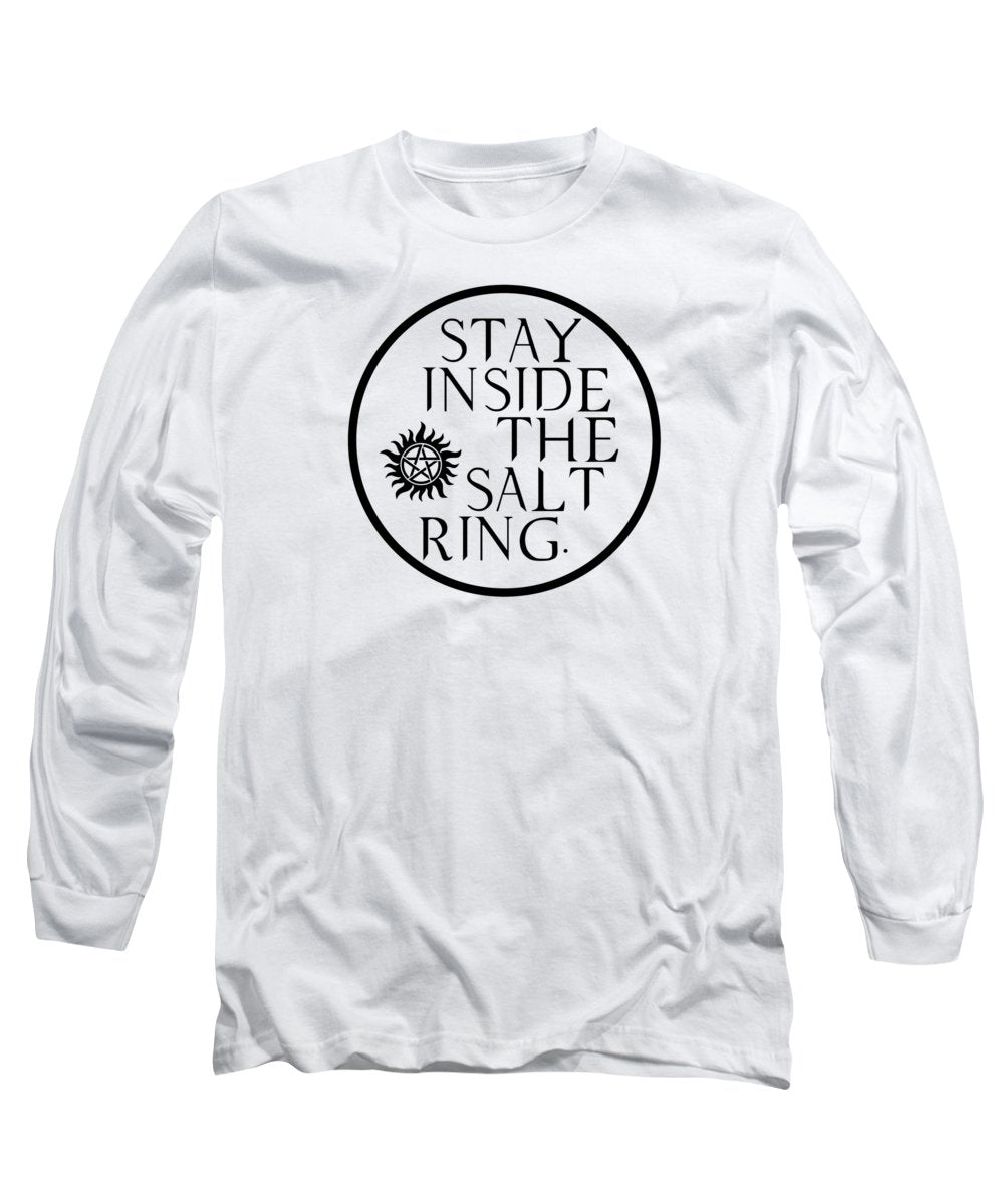 Supernatural Stay Inside The Salt Ring With Anti Possession Symbol - Long Sleeve T-Shirt
