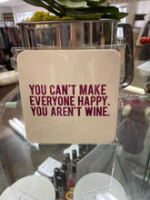 Load image into Gallery viewer, Funny wine coasters