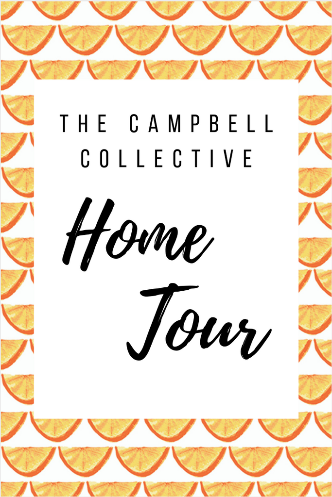 The Campbell Collective Home Tour