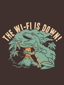 The WIFI is Down -UNISEX T-shirt