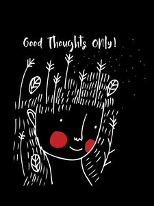 Good Thoughts Need To Grow - UNISEX T-shirt