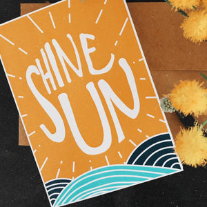 """Shine Sun"" Greeting Card"
