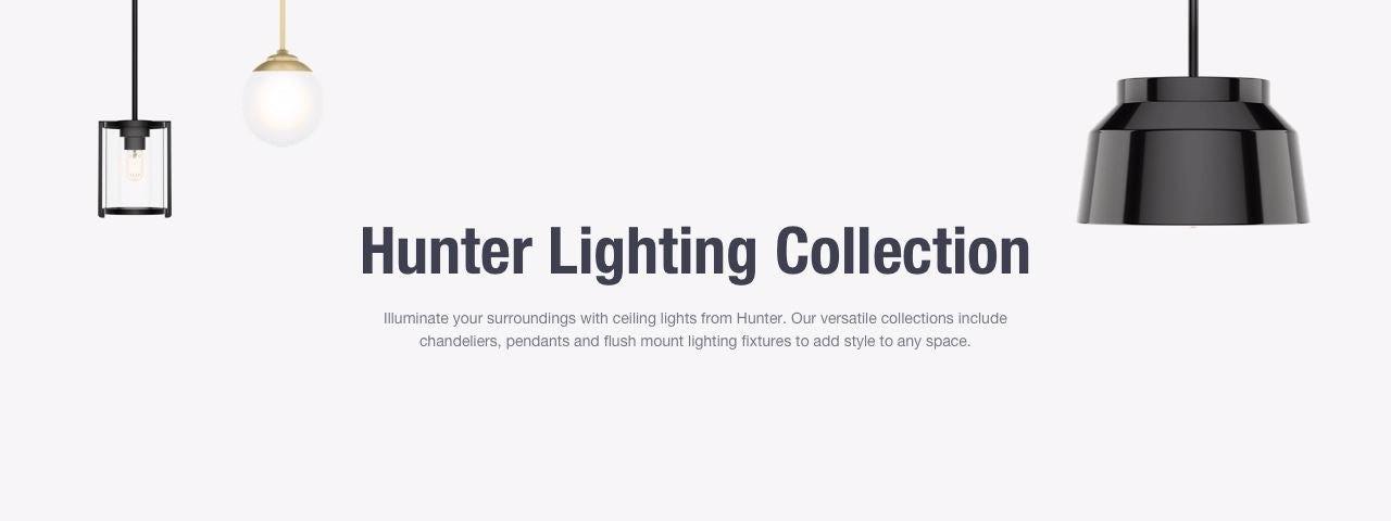 Hunter Lighting Collection Banner Image