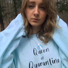 Load image into Gallery viewer, Queen of Quarantine Crewneck