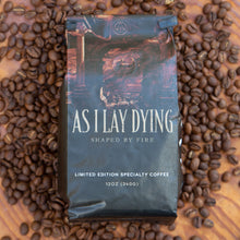 Load image into Gallery viewer, As I Lay Dying - Shaped By Fire Coffee