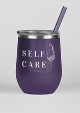 Load image into Gallery viewer, Self Care - Wine Tumbler