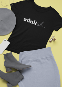 Adultish - Premium T-Shirt