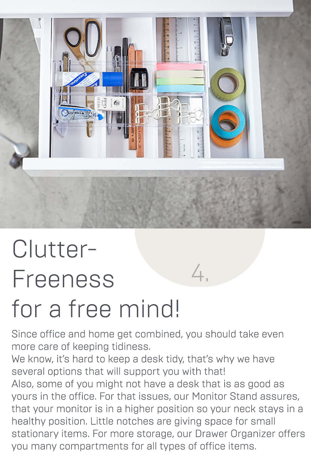 Clutter-Freeness for a free mind!