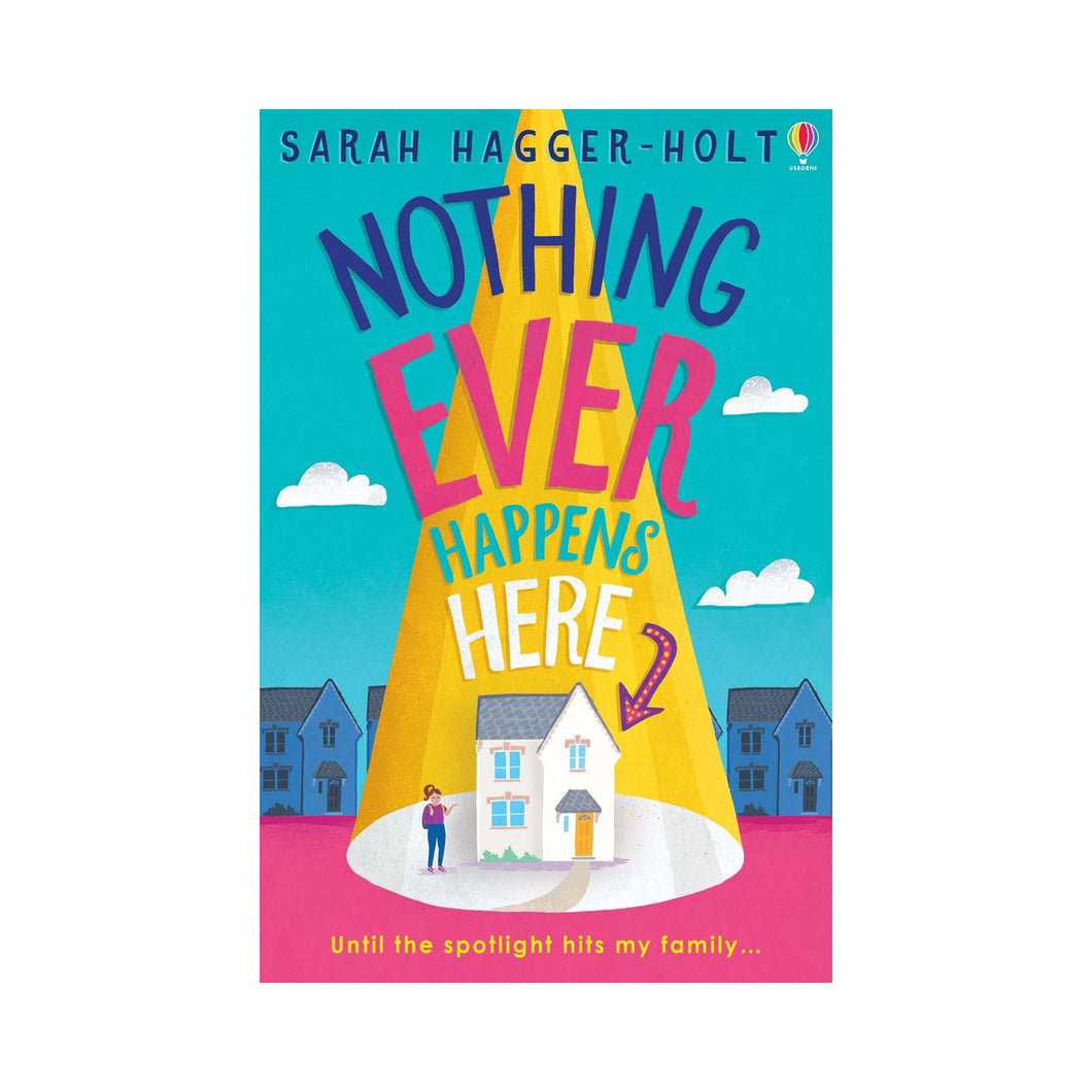 Nothing Ever Happens Here - Sarah Haggar-Holt