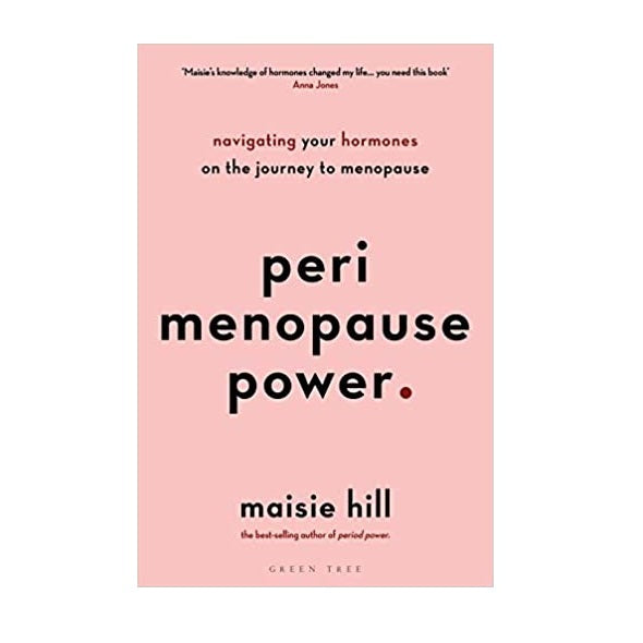 Perimenopause Power - Maisie Hill