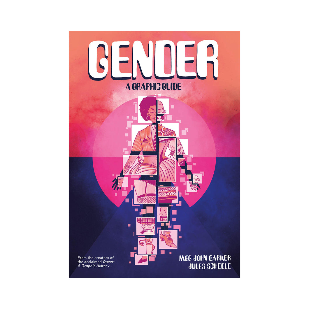 Gender: A Graphic Guide - Meg-John Barker and Jules Scheele