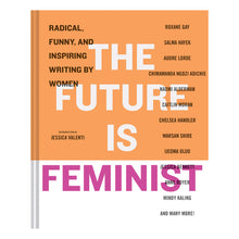 Load image into Gallery viewer, The Future is Feminist - Mallory Farrugia