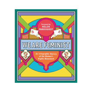 We Are Feminist - Helen Pankhurst