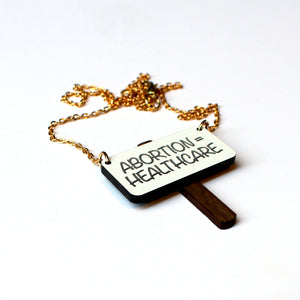 Abortion = Healthcare Necklace