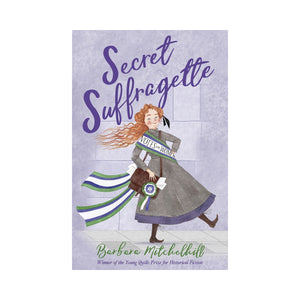 Secret Suffragette - Barbara Mitchelhill