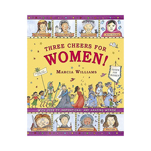 Three Cheers for Women! - Marcia Williams