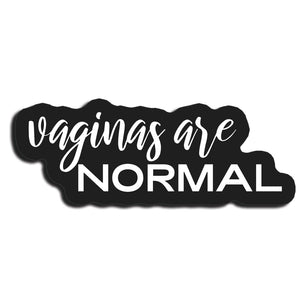 Vaginas Are Normal Magnet