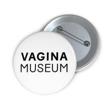 Load image into Gallery viewer, Vagina Museum Logo Badge