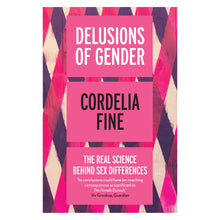 Load image into Gallery viewer, Delusions of Gender - Cordelia Fine