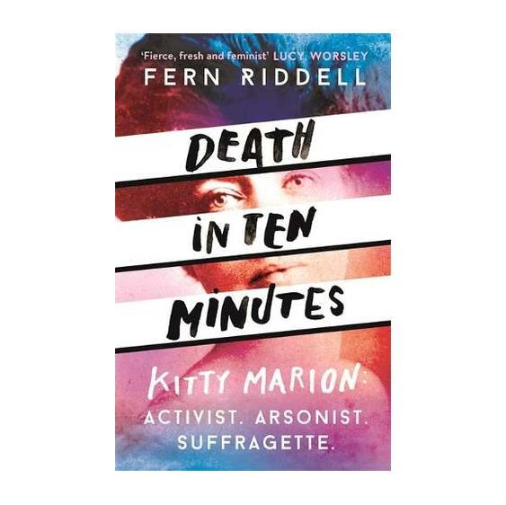 Death in Ten Minutes - Dr Fern Riddell