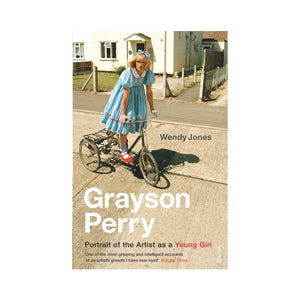 Grayson Perry Portrait of the Artist as a Young Girl - Wendy Jones
