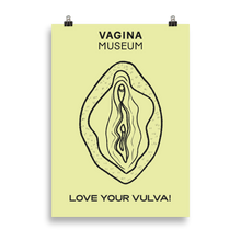 "Load image into Gallery viewer, Yellow ""Love Your Vulva"" Poster"