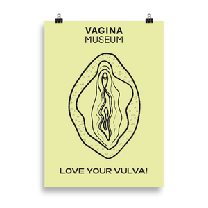 "Yellow ""Love Your Vulva"" Poster"