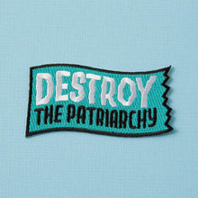 Load image into Gallery viewer, Destroy The Patriarchy Embroidered Iron On Patch