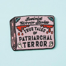Load image into Gallery viewer, Patriarchal Terror: Feminist Horror Stories Iron on Patch