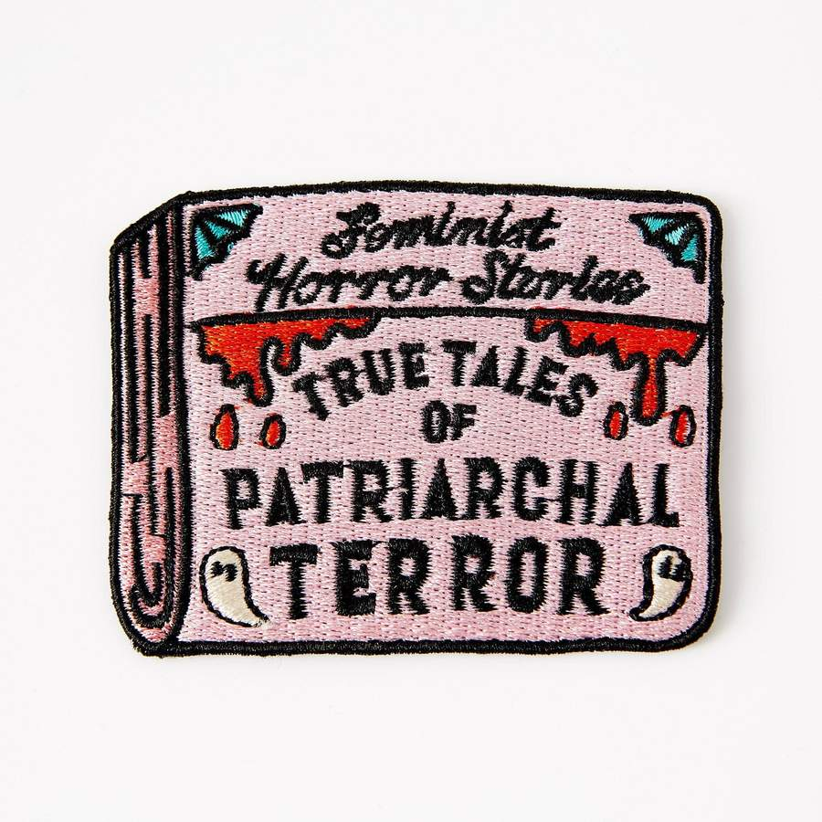 Patriarchal Terror: Feminist Horror Stories Iron on Patch