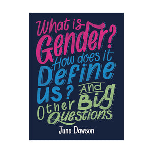 What is Gender? - Juno Dawson