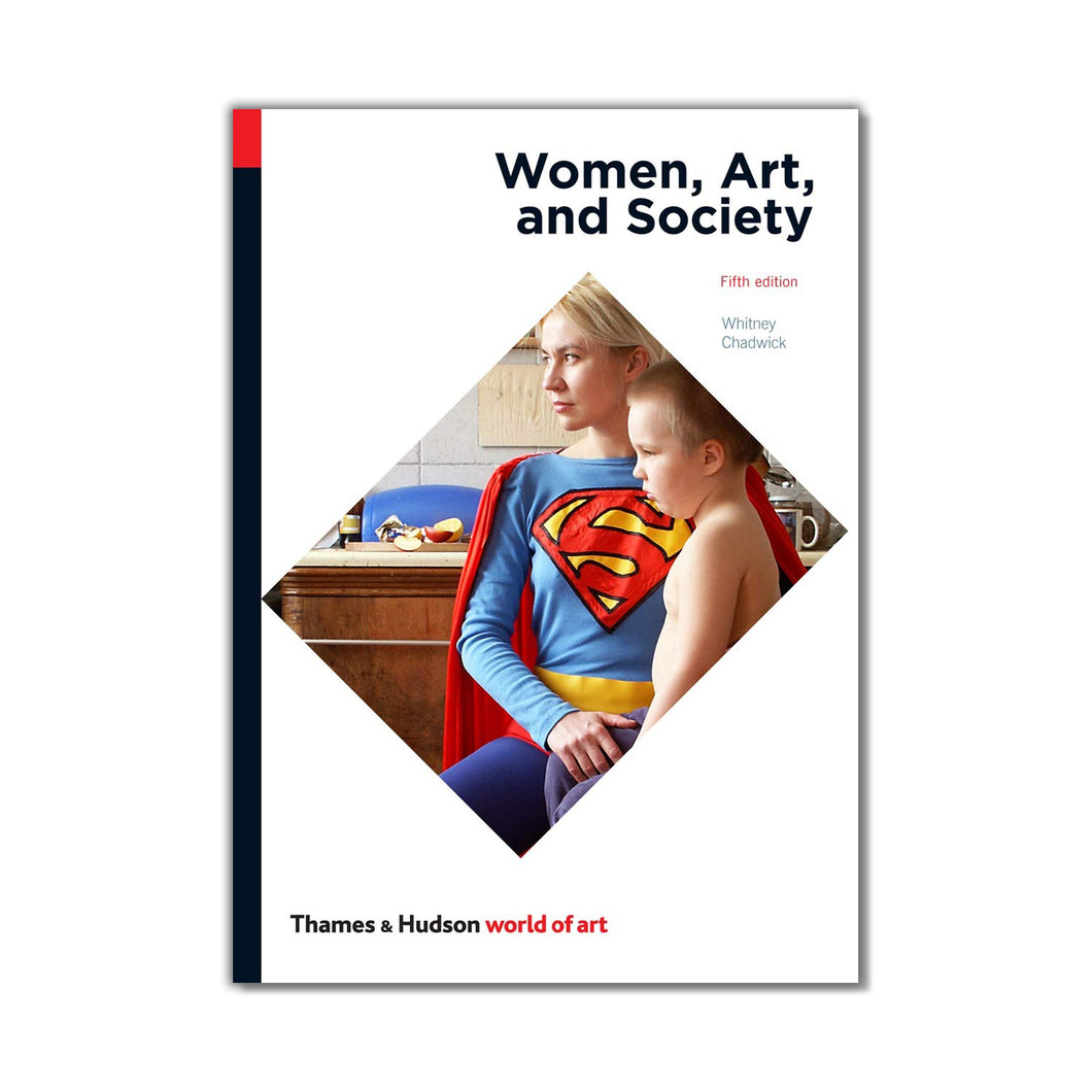 Women, Art, and Society - Whitney Chadwick