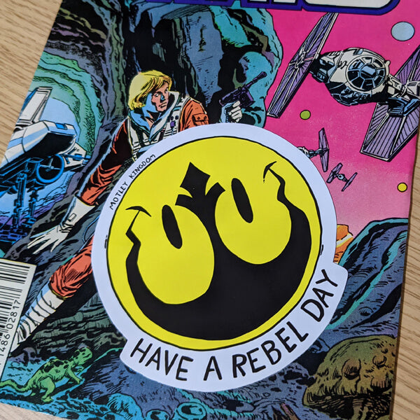 Have a Rebel Day sticker