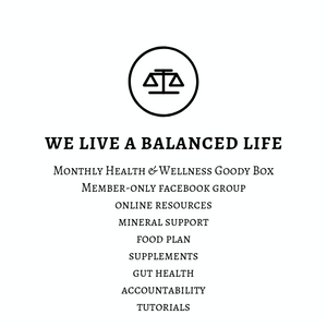We Live a Balanced Life Monthly Subscription