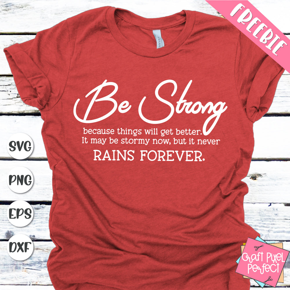 Be Strong Cut Files